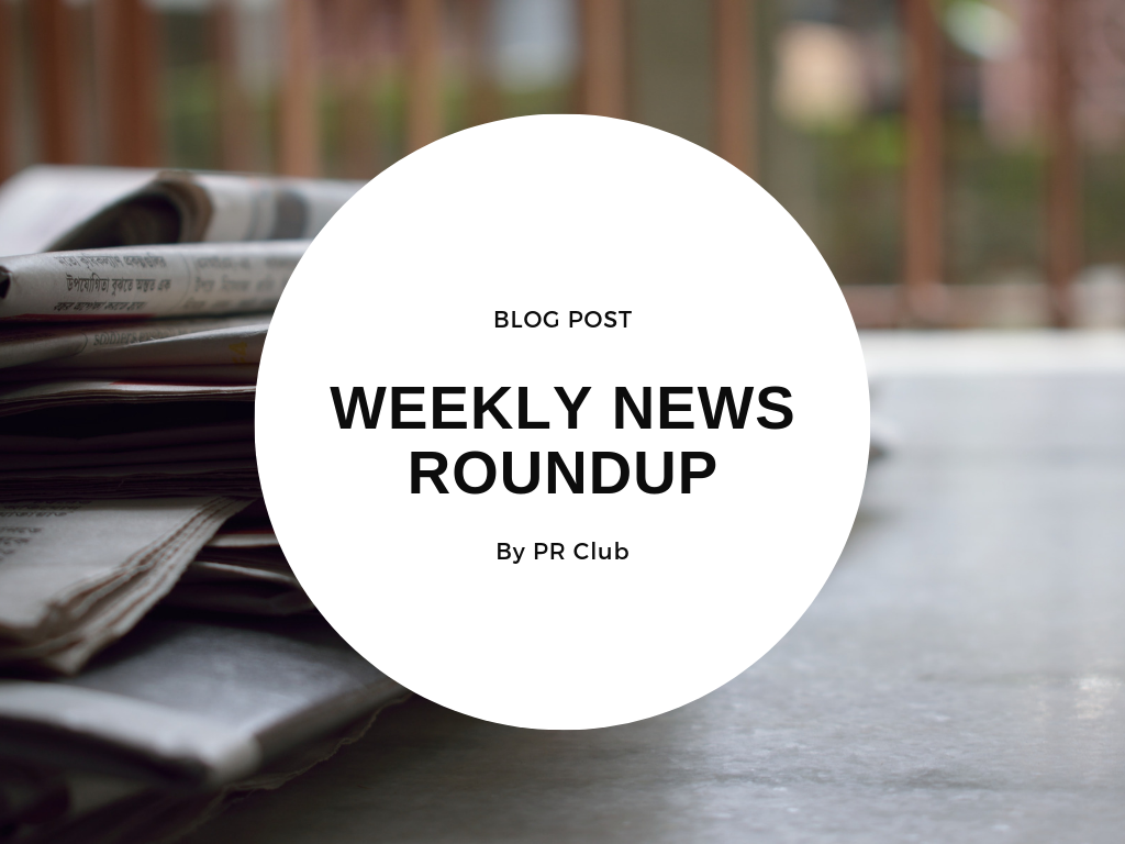 Weekly News Roundup | PR Club