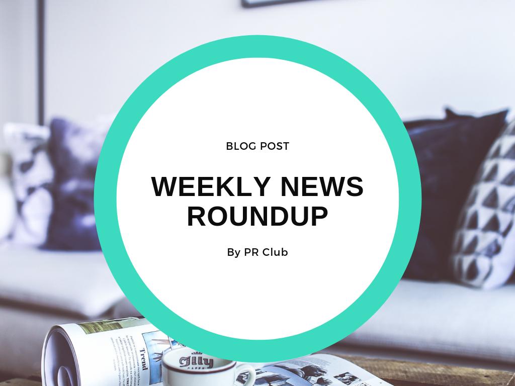 Weekly News Roundup - PR Club